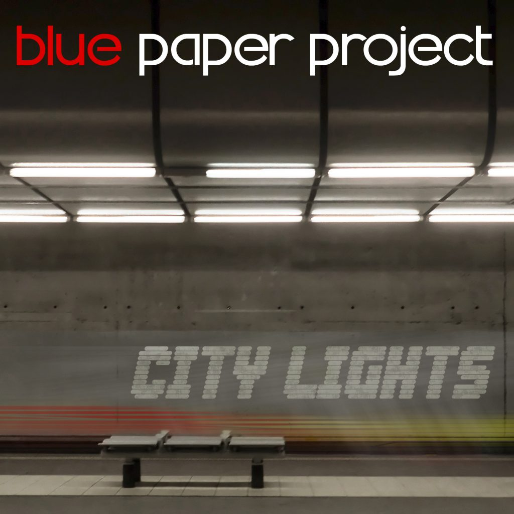 Blue Paper Project - City Lights (album)